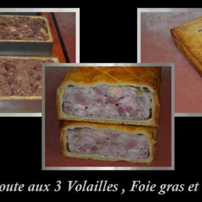 Pâté en croûte aux 3 volailles,foie gras et truffe